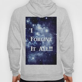 Blue Galaxy : I Forgive It All Hoody