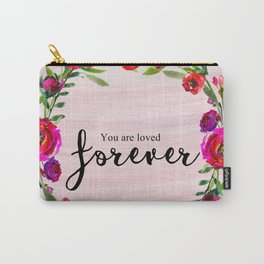 You are loved forever Carry-All Pouch
