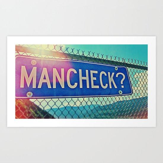 man check? Art Print