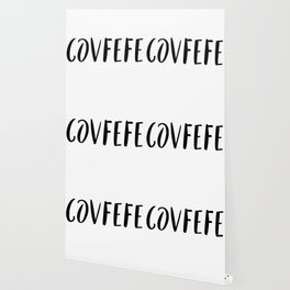 Covfefe in playful font Wallpaper