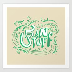 Fun Stuff Art Print