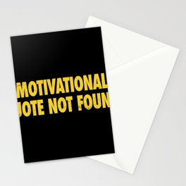 Motivational Quote Not Found Stationery Cards