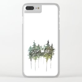 Stay Wild - pine tree stencil words art print Clear iPhone Case