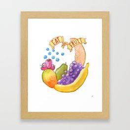 Eat More Fruit Framed Art Print