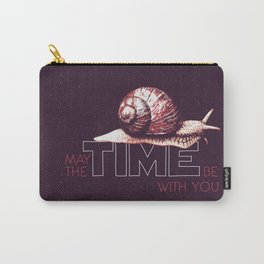 May The TIME Be With You Carry-All Pouch
