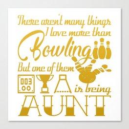Bowling Aunt Canvas Print