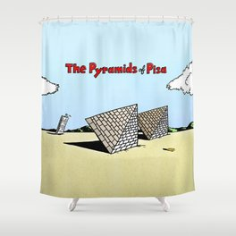 The Pyramids of Pisa Shower Curtain