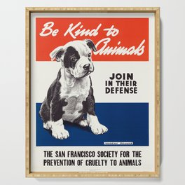 Be Kind To Animals - Vintage Poster Serving Tray