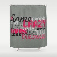 bukowski Shower Curtains featuring Bukowski by Vickn