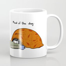 Mood of the day Coffee Mug