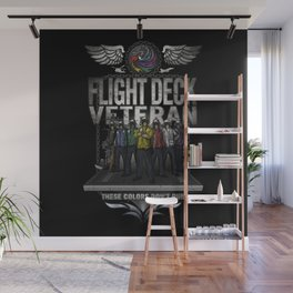 "Flight Deck Veteran ""These Colors Don't Run"" Wall Mural"