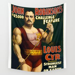 Louis Cyr, Strongest Man on Earth Wall Tapestry