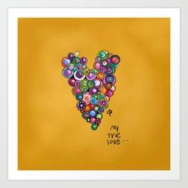 my true love Art Print