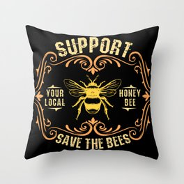 Beekeeping product| Support Your Local Honey Bee Throw Pillow