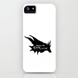 Because the DM is God iPhone Case