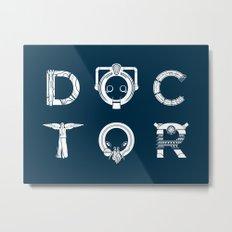 DOCTOR - clean tee print version Metal Print