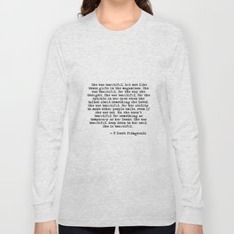 She was beautiful - Fitzgerald quote Long Sleeve T-shirt