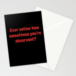 Ever Notice How Sometimes You're Observant?: Red Stationery Cards