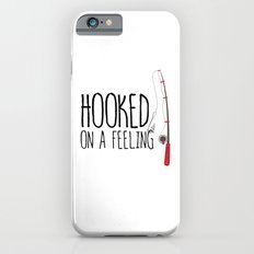 Hooked On A Feeling | Fishing Slim Case iPhone 6s