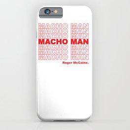 Macho Man Roger iPhone Case