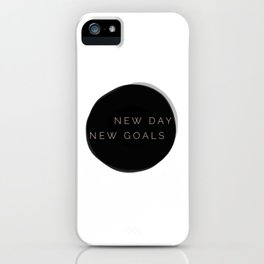 NEW DAY NEW GOALS iPhone Case