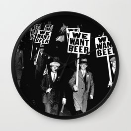 We Want Beer / Prohibition, Black and White Photography Wall Clock