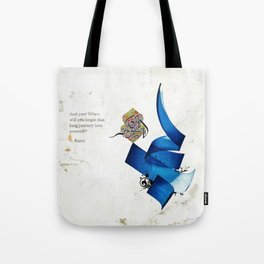 Arabic Calligraphy - Rumi - Journey Into Self Tote Bag