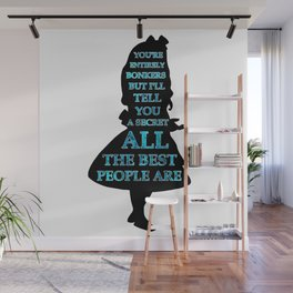 Alice In Wonderland - Watercolor Text -  Have I Gone Bonkers Quote Wall Mural