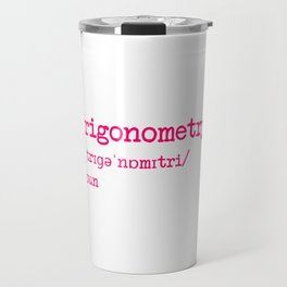 Trigonometry Teacher Word Definition Dictionary Mathematics Travel Mug