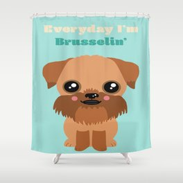 Brussels Griffon Shower Curtain
