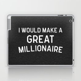 A Great Millionaire Funny Quote Laptop & iPad Skin