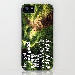 Easy Way iPhone Case