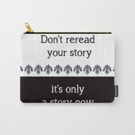 Your Story Carry-All Pouch