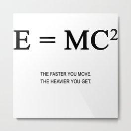 E=MC2 Metal Print