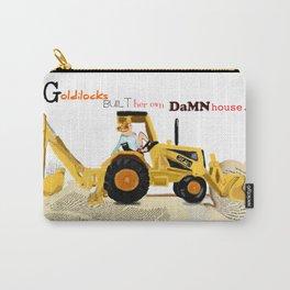 Goldilocks Built Her Own Damn House Carry-All Pouch