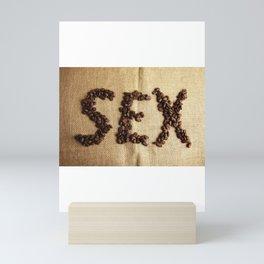SEX - Coffee beans Mini Art Print
