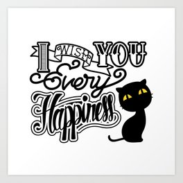 I Wish You Every Happiness Art Print