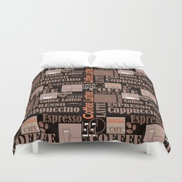 Your favorite coffee. Duvet Cover