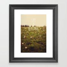 Life is Beautiful (Dandelion) Framed Art Print