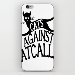 Cats against Catcalls 2 iPhone Skin