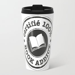 Certifié 100% Book Addict Travel Mug