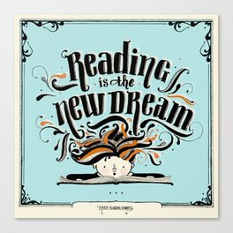 Reading is the new dream Canvas Print