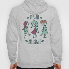 It's All All Right Hoody