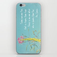 Today You are You iPhone & iPod Skin