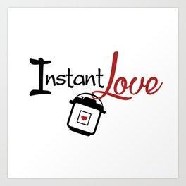 Instant Pressure Cooker Pot Love Art Print