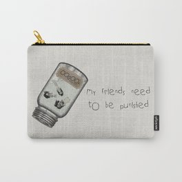 My Friends Need to Be Punished (inspired by Lilo and Stich) Carry-All Pouch