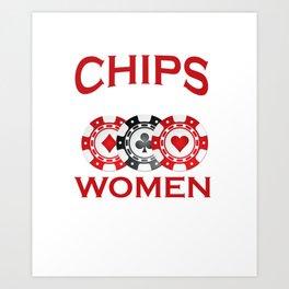 I Like My Chips How I Like My Women Stacked Art Print