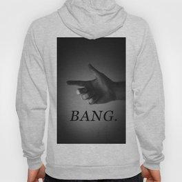 BANG. Hoody