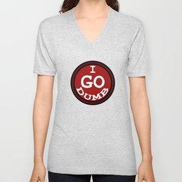 Feelin Good Dumb Tshirt Design I go dumb Unisex V-Neck