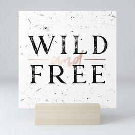 Wild and Free Rose Gold on White Mini Art Print